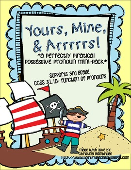 Yours, Mine, and Arrrrs- Pirate possessive pronoun pack- 3