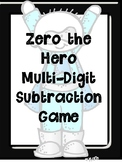 Zero the Hero TWO Different Subtraction Games with Regrouping