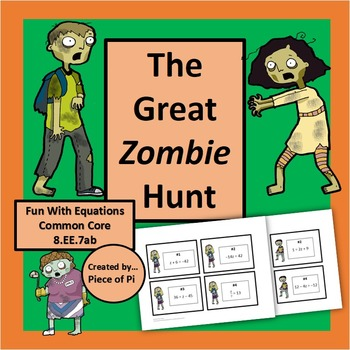 Zombie Hunt! Fun Equations Task Cards Activity Common Core 8.EE.7