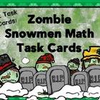 Zombie Snowmen Math Task Cards