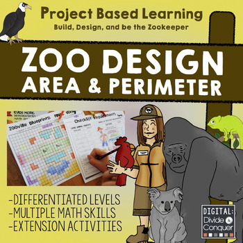 Zoo Design: Area, Perimeter, Map Skills, Project Based Learning, & More!