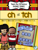 ch or tch; Activities That Teach the Difference