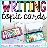 writing topic cards! {PLUS vocab}