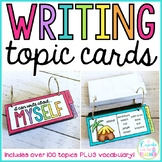 Writing Topic Cards! {PLUS Vocab}