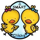 2 SMART Chicks