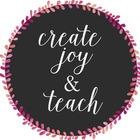Create Joy and Teach