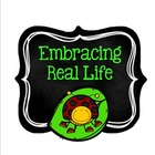 Embracing Real Life