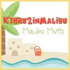 Malibu Mutts - Kthru2inMalibu
