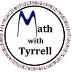 Math with Tyrrell