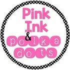 Pink Ink and Polka Dots
