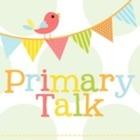 Primary Talk