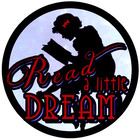 Read a Little Dream