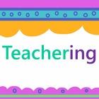 Teachering