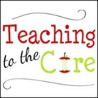 Teaching to the Core