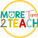 More Time 2 Teach