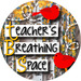 Teacher's Breathing Space