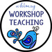 Whimsy Workshop Teaching